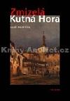 Zmizelá Kutná Hora