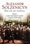 Dvě stě let pospolu. Díl 1, Dějiny rusko-židovských vztahů v letech 1795-1916