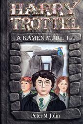 Harry Trottel a kámen MUDr. Tse