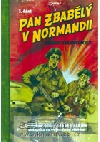 Pan Zbabělý v Normandii