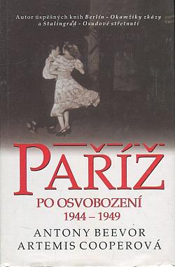 Paříž po osvobození 1944-1949 obálka knihy