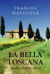La bella Toscana – Sladký italský život