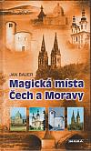 Magická místa Čech a Moravy