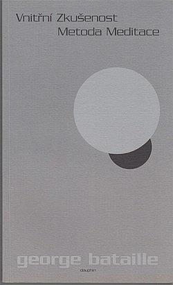 Vnitřní zkušenost / Metoda meditace obálka knihy