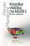 Kronika vtáčika na kľúčik I. Straka zlodejka