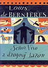 Seňor Vivo a drogový baron