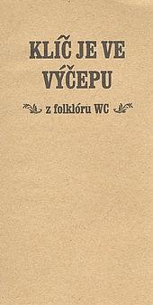 Klíč je ve výčepu: z folklóru WC obálka knihy