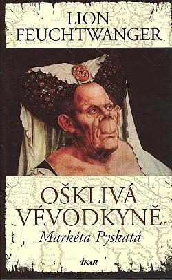 Ošklivá vévodkyně Markéta Pyskatá obálka knihy