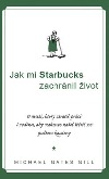 Jak mi Starbucks zachránil život obálka knihy