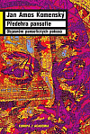 Předehra pansofie: Objasnění pansofických pokusů