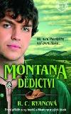 Montana - Dědictví