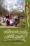 Velikonoční svátky o století zpátky aneb Jarní tradice v české domácnosti