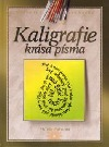 Kaligrafie - Krása písma