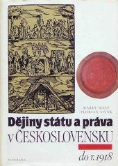 Dějiny státu a práva v Československu - do r. 1918