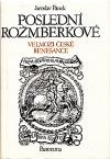 Poslední Rožmberkové (Velmoži české renesance)