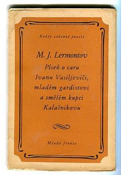 Píseň o caru Ivanu Vasiljeviči, mladém gardistovi a smělém kupci Kalašnikovu obálka knihy