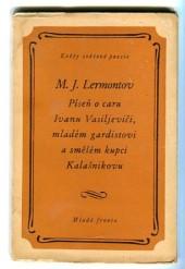 Píseň o caru Ivanu Vasiljeviči, mladém gardistovi a smělém kupci Kalašnikovu