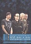 U2 Dál a dál: Duchovní cesta