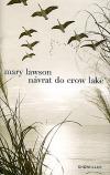 Návrat do Crow Lake
