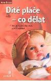 Dítě pláče - co dělat