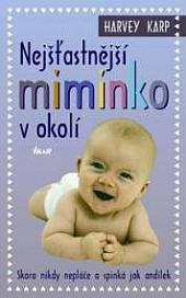 Nejšťastnější miminko v okolí obálka knihy