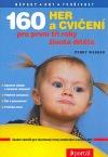 160 her a cvičení pro první tři roky dítěte