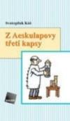 Z Aesculapovy třetí kapsy