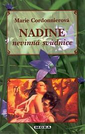 Nadine - nevinná svůdnice