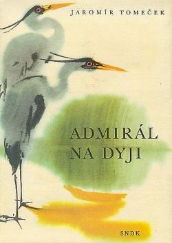 Admirál na Dyji obálka knihy