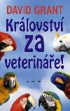 Království za veterináře!