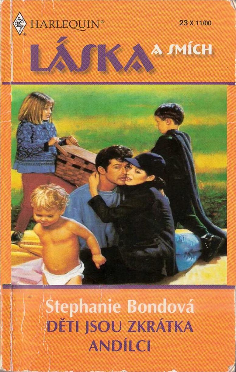 Děti Jsou Zkr 225 Tka And 237 Lci Stephanie Bond Datab 225 Ze Knih