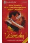 Valentinky 1 - Nebezpečný milenec, Můj ctitel, Tajné přání