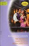 Romantické zásnuby: Námitky Lady Joanny / Zásnuby na Vysočině / Zasnoubení ve třetím dějství