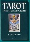 Tarot - poselství Universa člověku