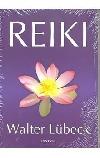 Reiki : úplný návod pro praxi Reiki od základního úvodu až k dokonalému zvládání techniky