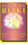 Techniky Reiki: základní kniha pro I., II. a III. stupeň