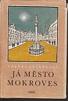 Já, město Mokroves
