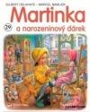 Martinka a narozeninový dárek