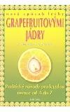 Nový způsob léčby grapefruitovými jádry