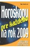 Horoskopy pre každého na rok 2009