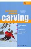 Jak dokonale zvládnout carving