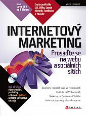 Internetový marketing: Prosaďte se na webu a sociálních sítích