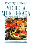 Provensálské recepty - Recepty a menu Michela Montignaca