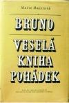 Bruno a Veselá kniha pohádek