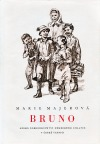 Bruno, anebo, Dobrodružství německého chlapce v české vesnici