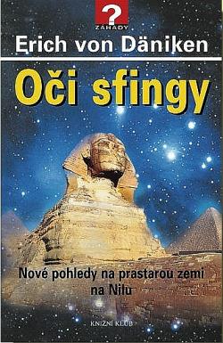 Oči sfingy - Nové pohledy na prastarou zemi na Nilu obálka knihy