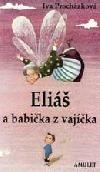 Eliáš a babička z vajíčka