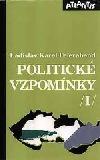 Politické vzpomínky I