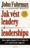 Jak vést leadery k leadershipu