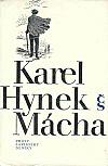 Karel Hynek Mácha - Dílo 2: prózy, zápisníky, deníky